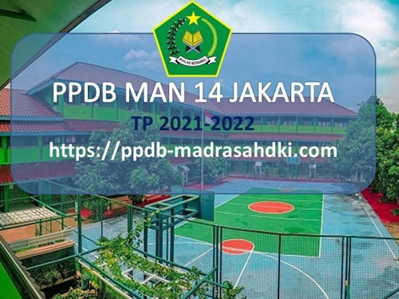 INFO PPDB MAN 14 JAKARTA TAHUN PELAJARAN 2021-2022